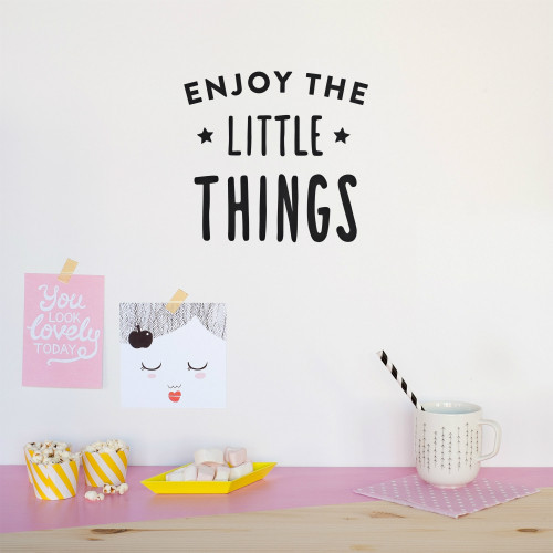 Enjoy The Little Things Wall Quote